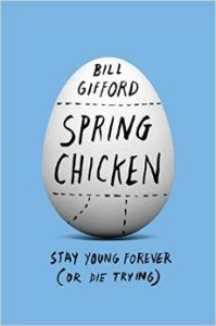 Spring Chicken: Stay Young Forever (or Die Trying) Review