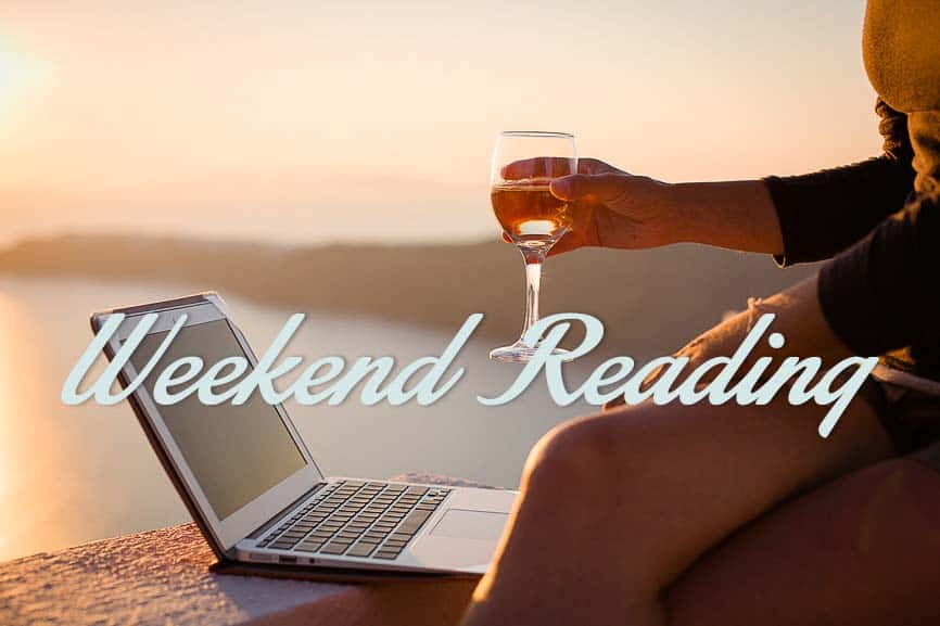 Weekend Reading: Welcome Friends!
