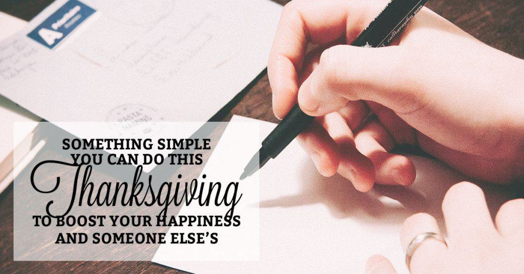 Here's Something Simple You Can Do This Thanksgiving to Boost Your Happiness and Someone Else's