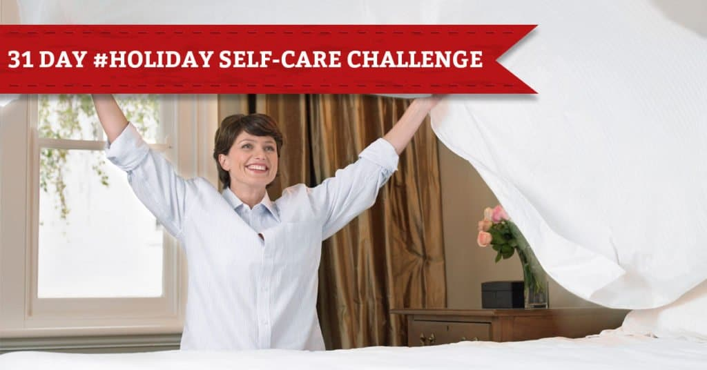 31 Days of Holiday Self-Care, Day 15, Make Your Bed This Morning