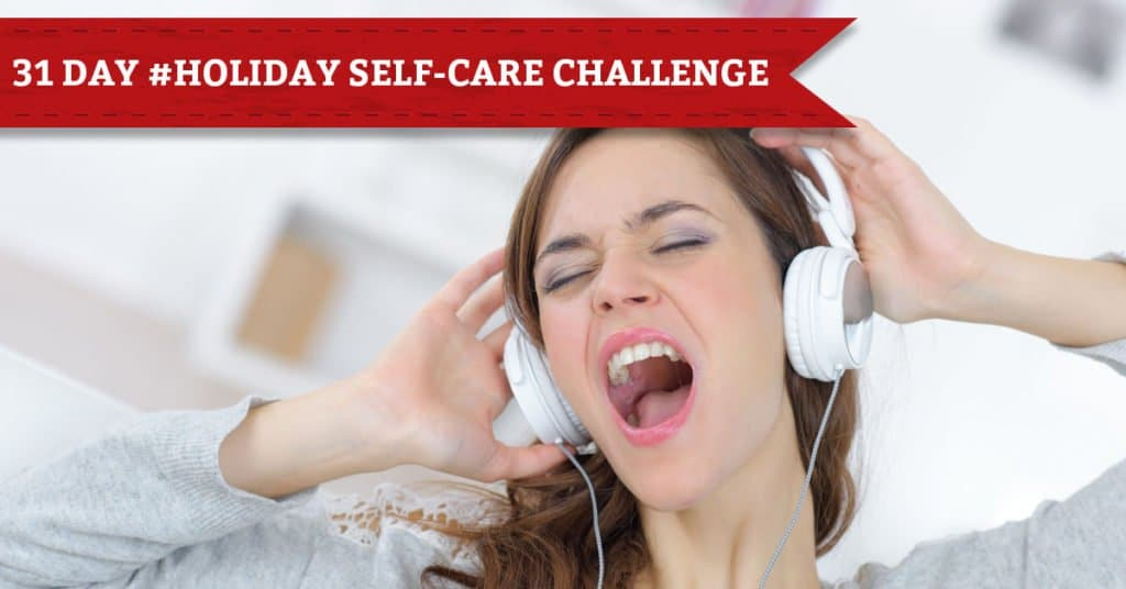 31 Days of Holiday Self-Care, Day 22, Sing Along with a Holiday Playlist