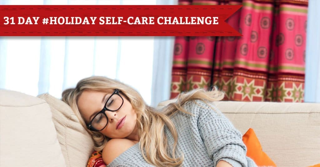 31 Days of Holiday Self-Care, Day 26, Take a Nap