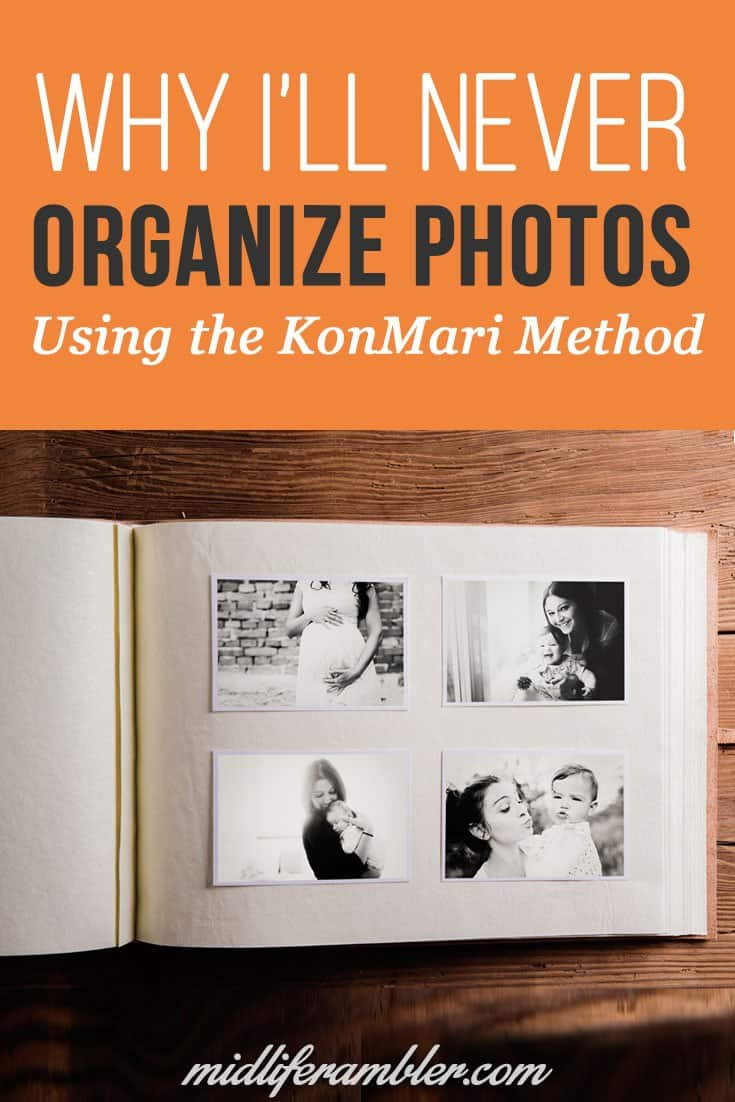 I'm a huge fan of Marie Kondo's KonMari method but here's why I wouldn't use it to organize photos.