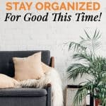 5 Reasons You May Have a Hard Time Staying Organized and How to Get Past them 1