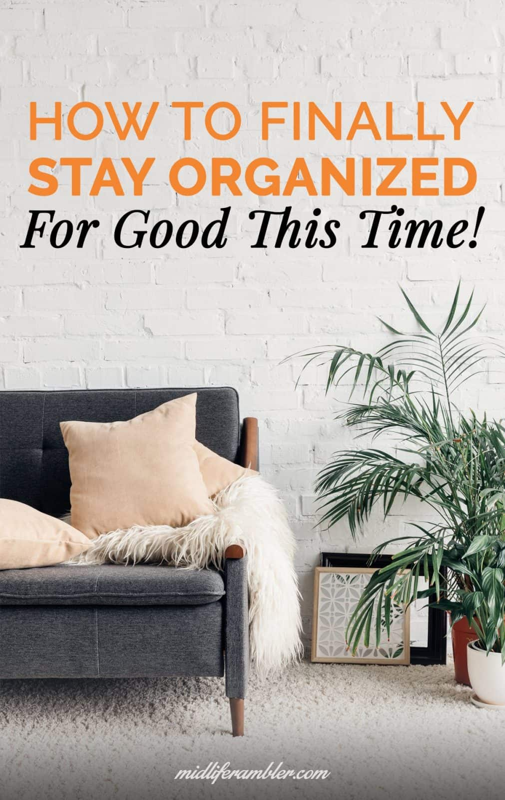 5 Reasons You May Have a Hard Time Staying Organized and How to Get Past them 2