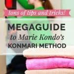 A Megaguide to Marie Kondo's KonMari Process 1