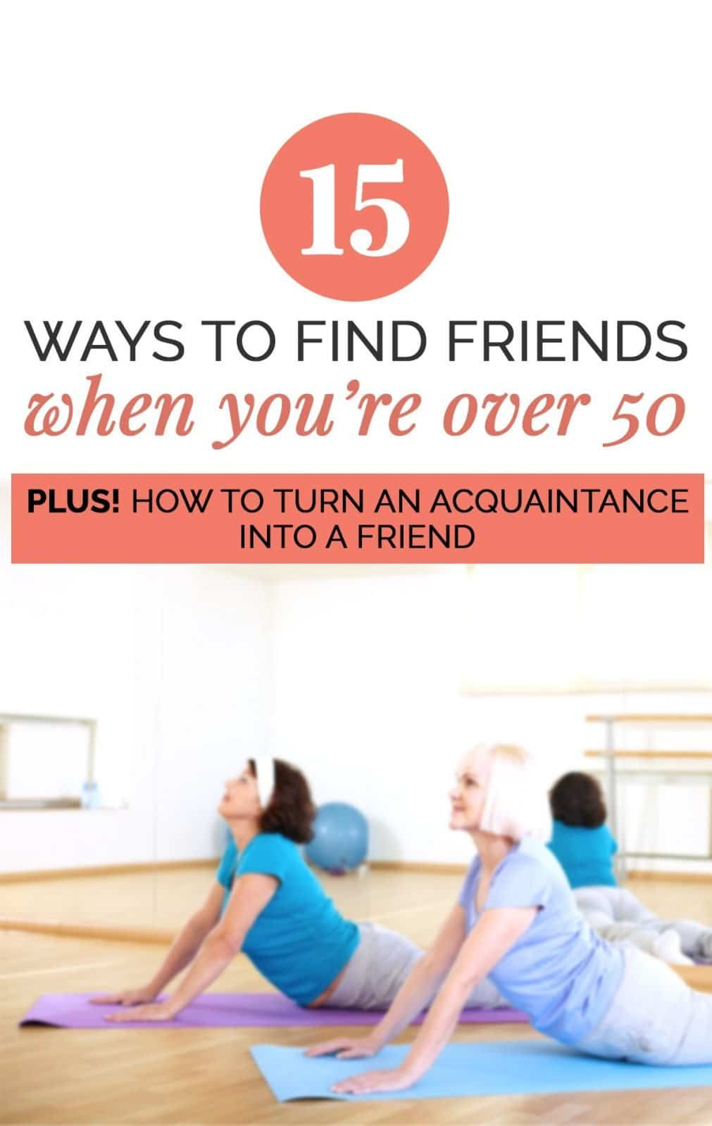 15 Proven Tips that Will Help You Make Friends After 50 6