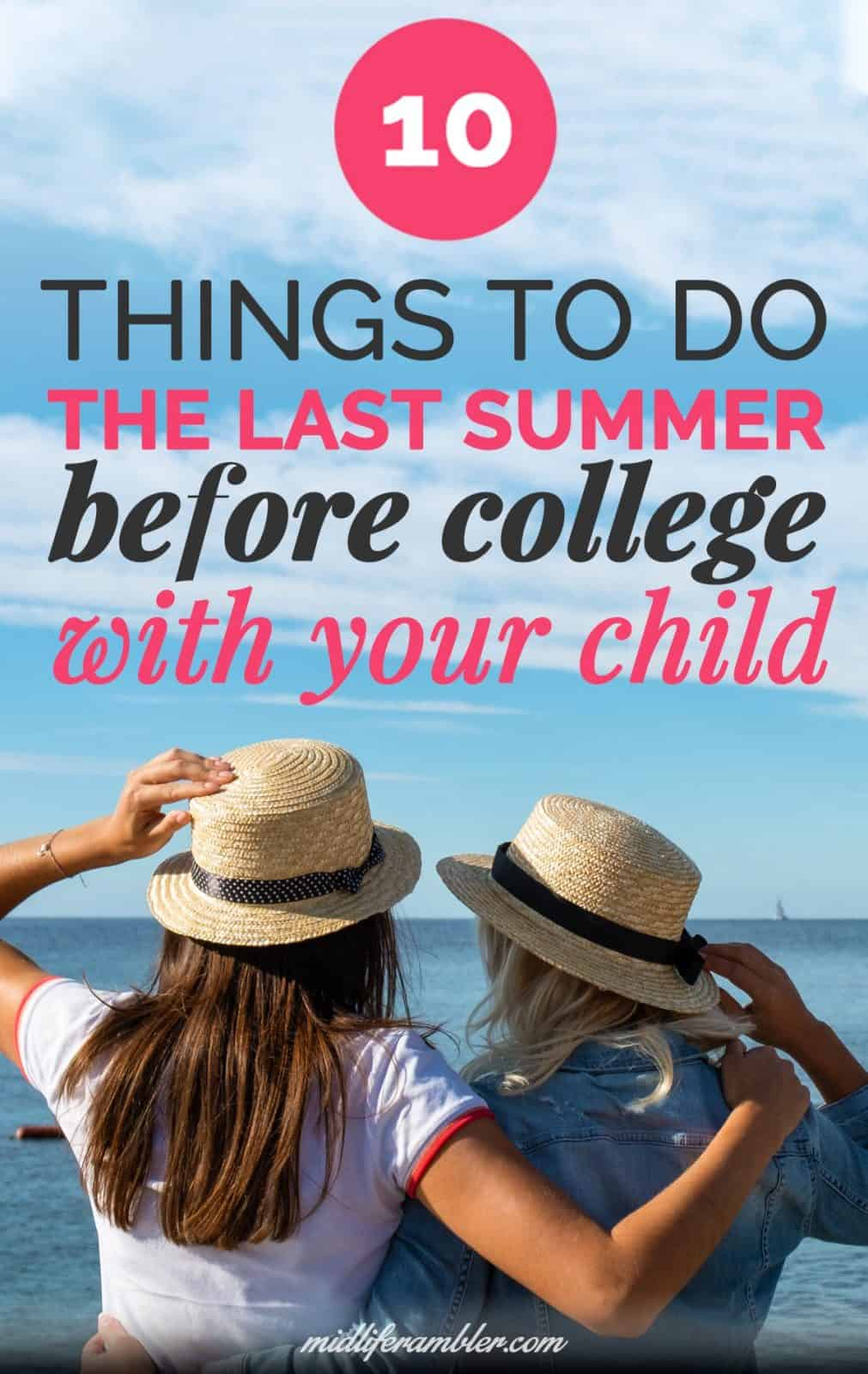 10 Things You Must Do with Your Teen the Summer Before College for the Best Start 19