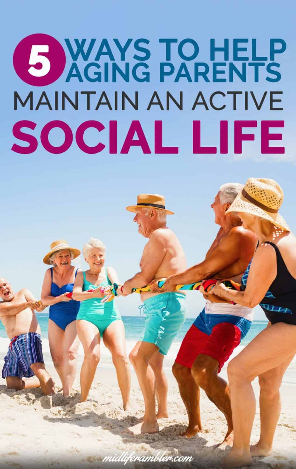 5 Ways to Help Your Aging Parents Maintain Their Social Lives 4