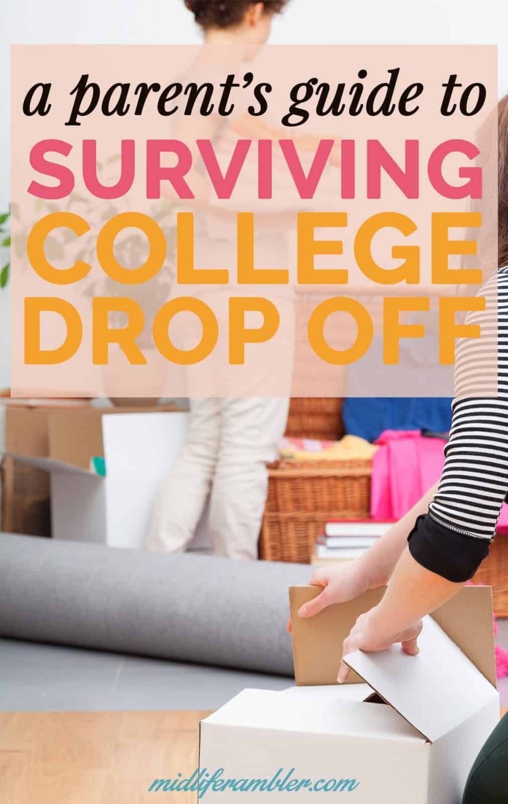 The Parent's Survival Guide to College Drop-Off Day 4
