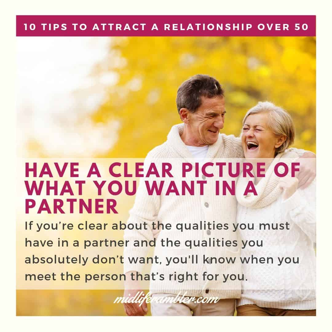 Dating over 50 Advice to Help You Attract the Relationship You Want 6