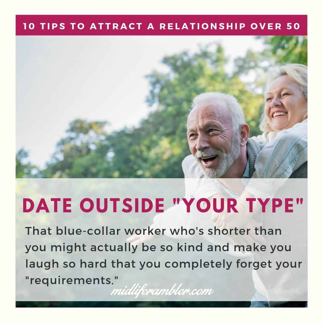Dating over 50 Advice to Help You Attract the Relationship You Want 10