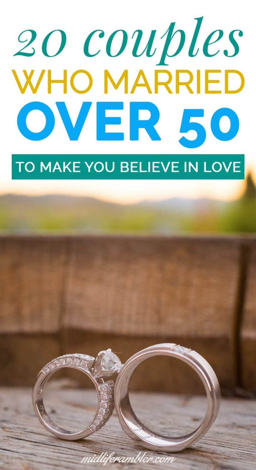 20 Couples Who Met and Married After 50 Who Will Make You Believe in Love Again 4