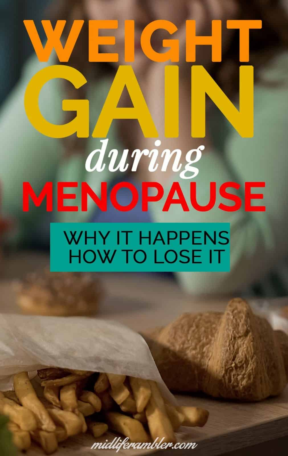 Menopausal Weight Gain: Why it Happens and How to Lose It 12