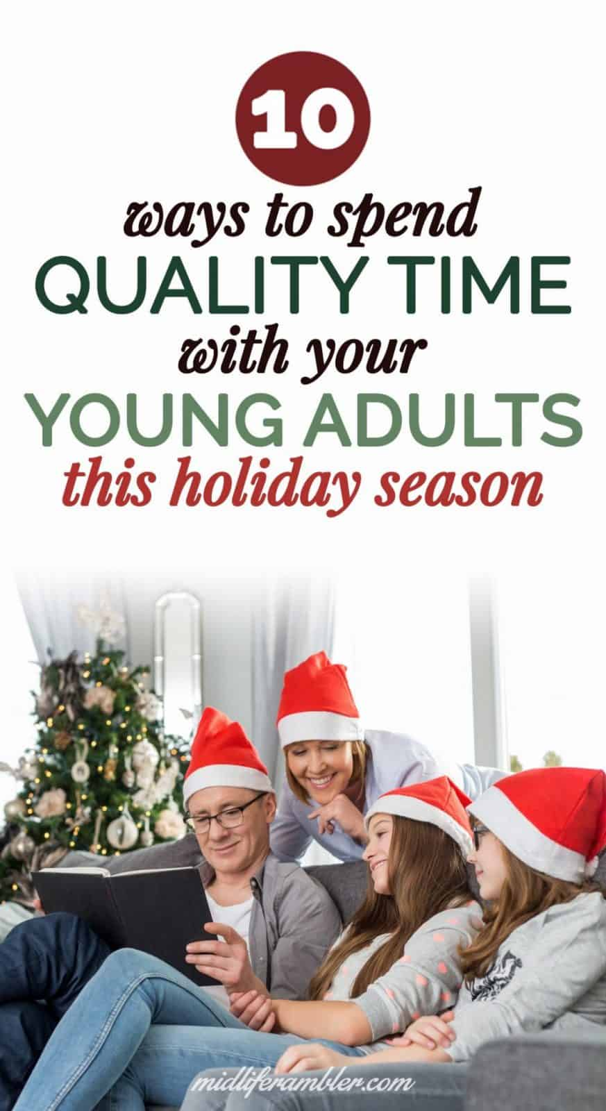 10 Ways to Spend Quality Time with Your College Student Home for the Holidays 20