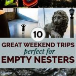 10 Best Weekend Getaways for Empty Nesters in the United States 1