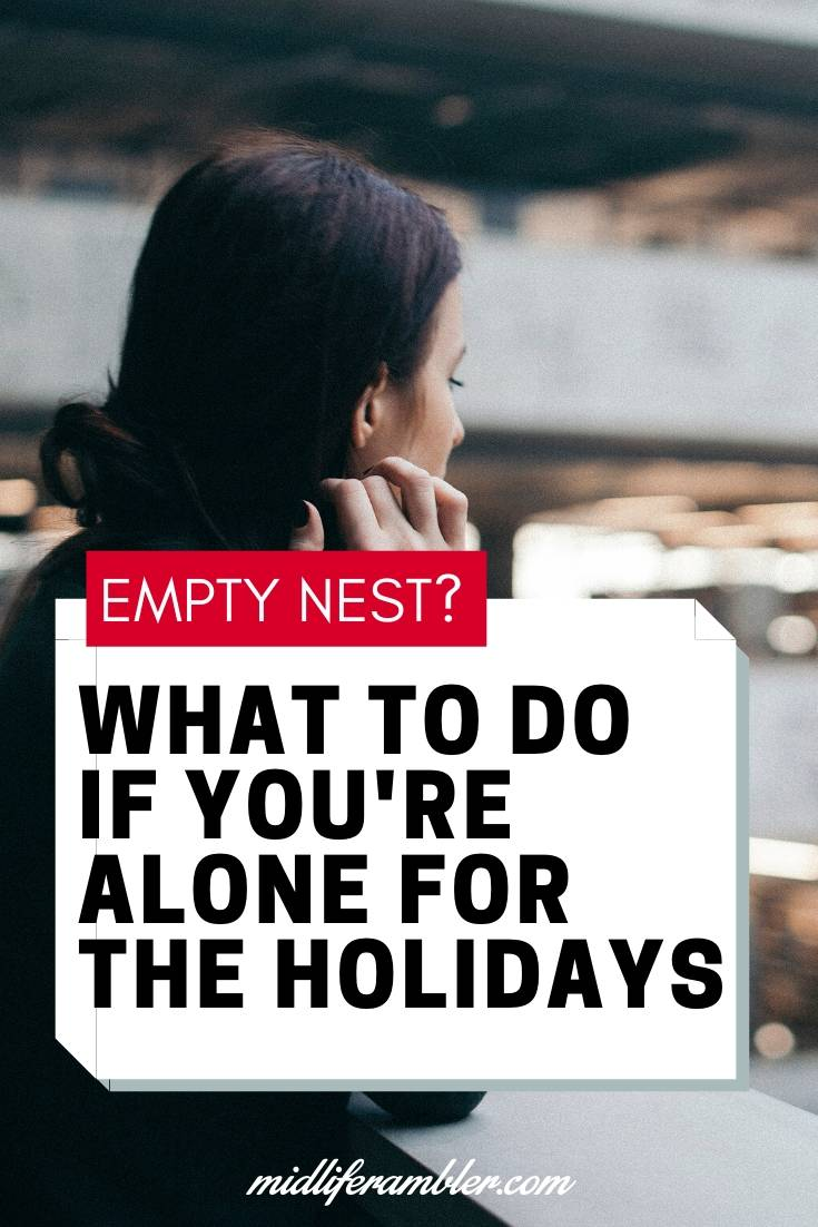 What to Do if You Find Yourself Alone for the Holidays 13