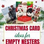 Christmas Card Ideas for Empty Nesters 1