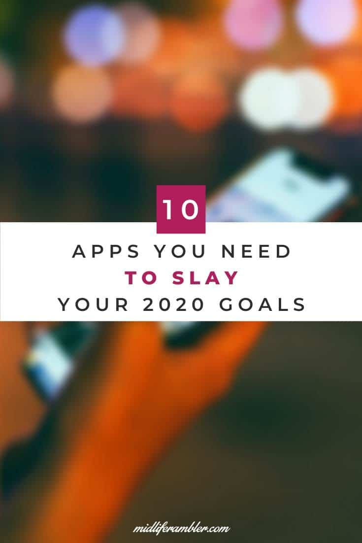 10 Apps You Need to Help Meet Your Goals in 2020 13