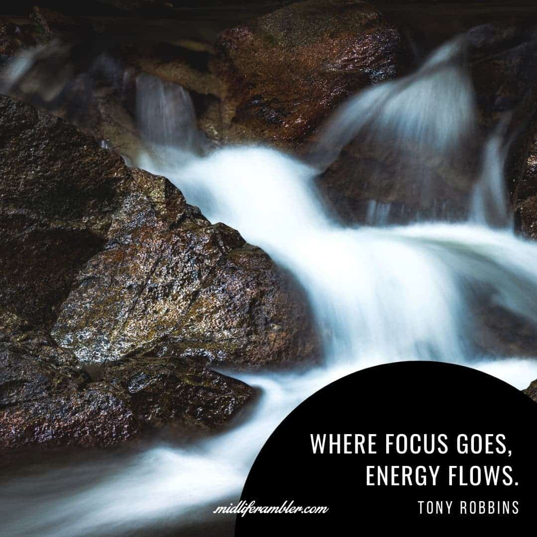 55 Inspirational Quotes for Your Vision Board - Where focus goes, energy flows. - Tony Robbins