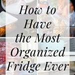 The 15 Best Fridge Organization Hacks 1