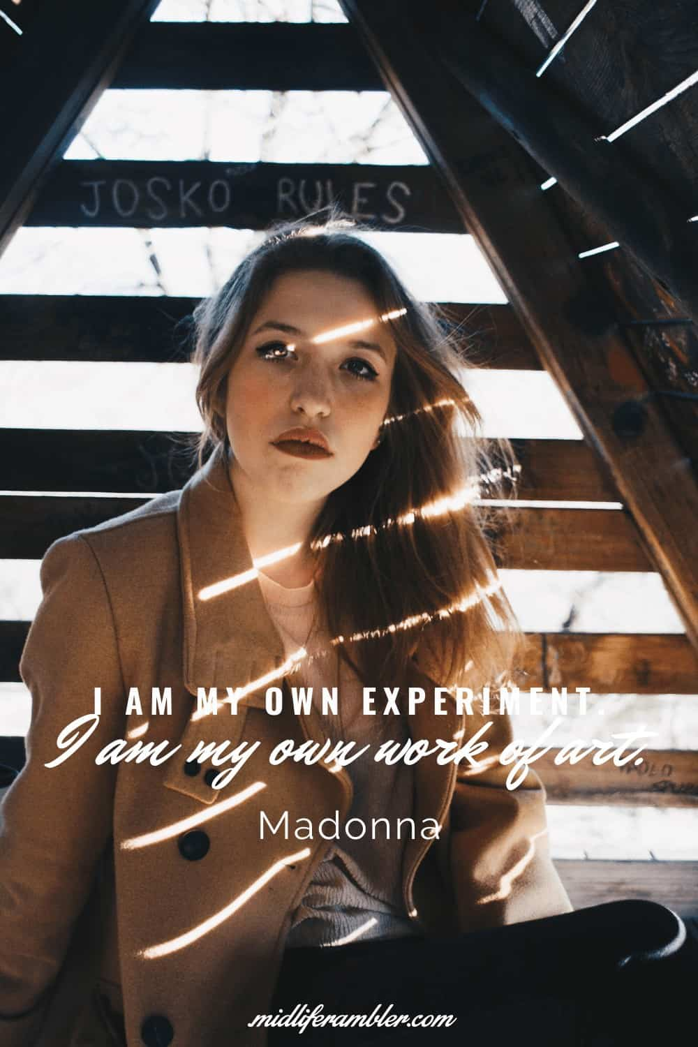 50 Self-Compassion Quotes and Affirmations to Help You Learn to Love and Accept Yourself - I am my own experiment. I am my own work of art. - Madonna