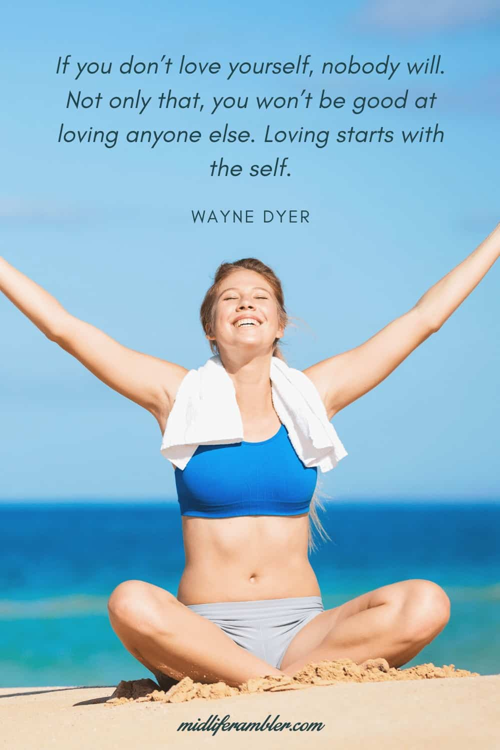 50 Self-Compassion Quotes and Affirmations to Help You Learn to Love and Accept Yourself -  If you don't love yourself, nobody will. Not only that, you won't be good at loving anyone else. Loving starts with the self. – Wayne Dyer