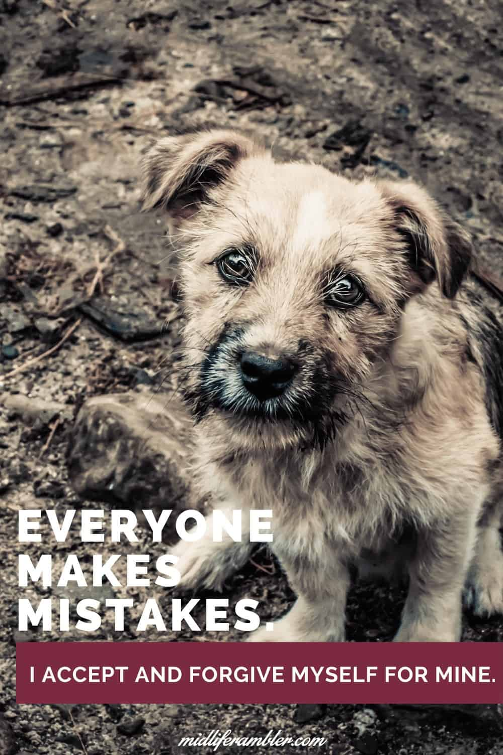 Affirmations for Self-Compassion - Everyone makes mistakes. I accept and forgive myself for mine.