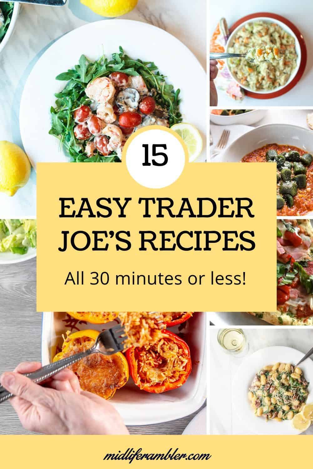 15 Easy Trader Joe's Recipes Ready in 30 Minutes or Less - All of these dinner recipes are ready in 30 minutes or less because they take advantage of the many pre-made dinner ingredients from Trader Joe's like cauliflower gnocchi, just the sauce just the sauce turkey bolognese, and Trader Joe's famous Orange Chicken to deliver a delicious and healthy meal in a fraction of the time you would normally need to prepare it. #traderjoesrecipes #traderjoesmeals #dinnerfortwo #midliferambler