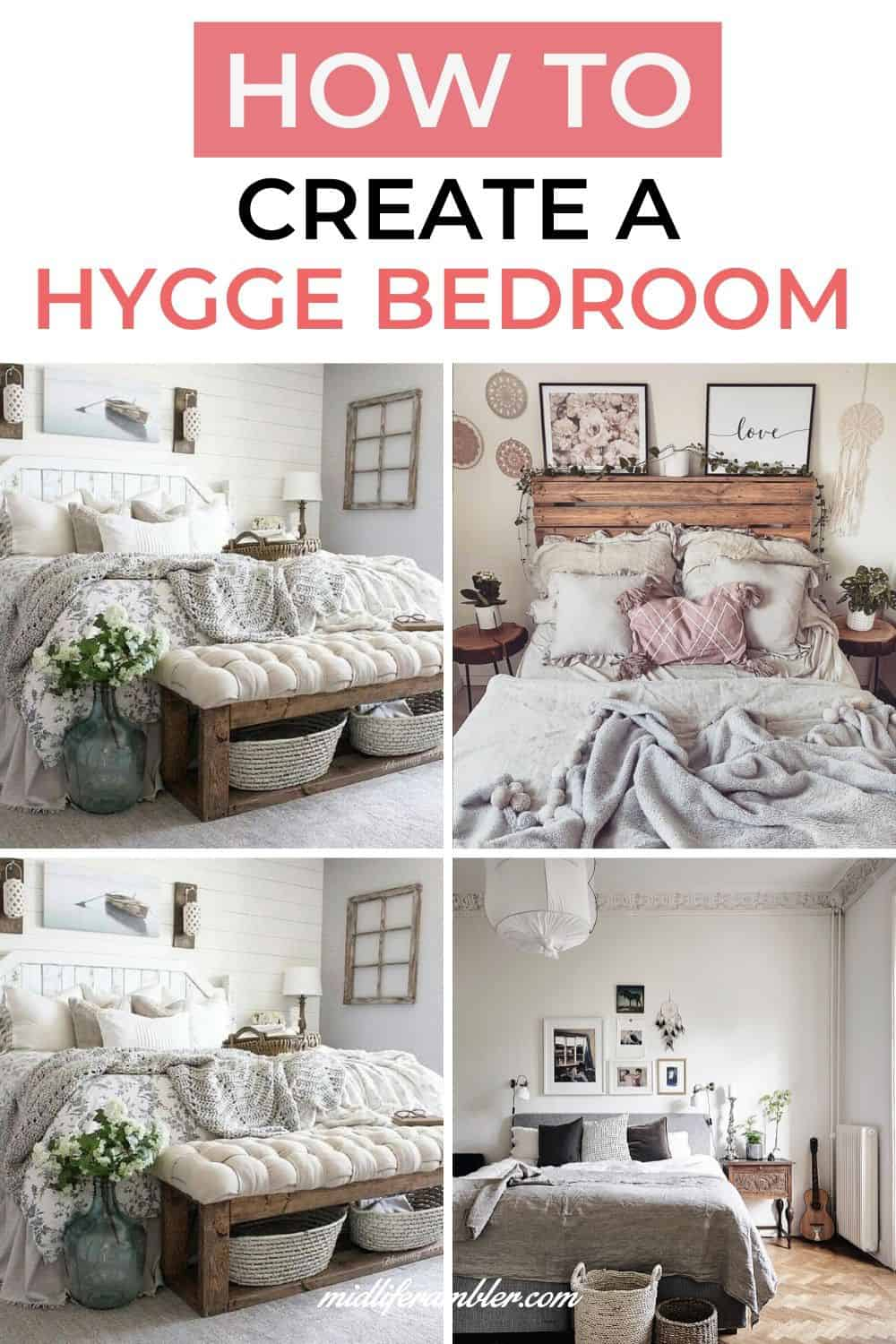 10 Cozy Ways to Create the Ultimate Hygge Bedroom 18