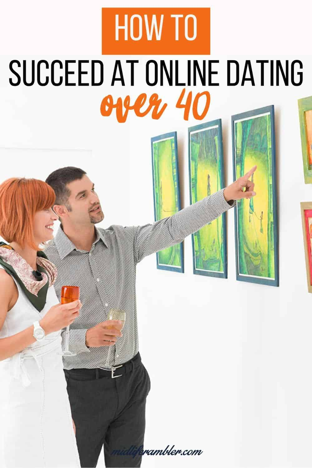 How to Succeed at Online Dating Over 40 14