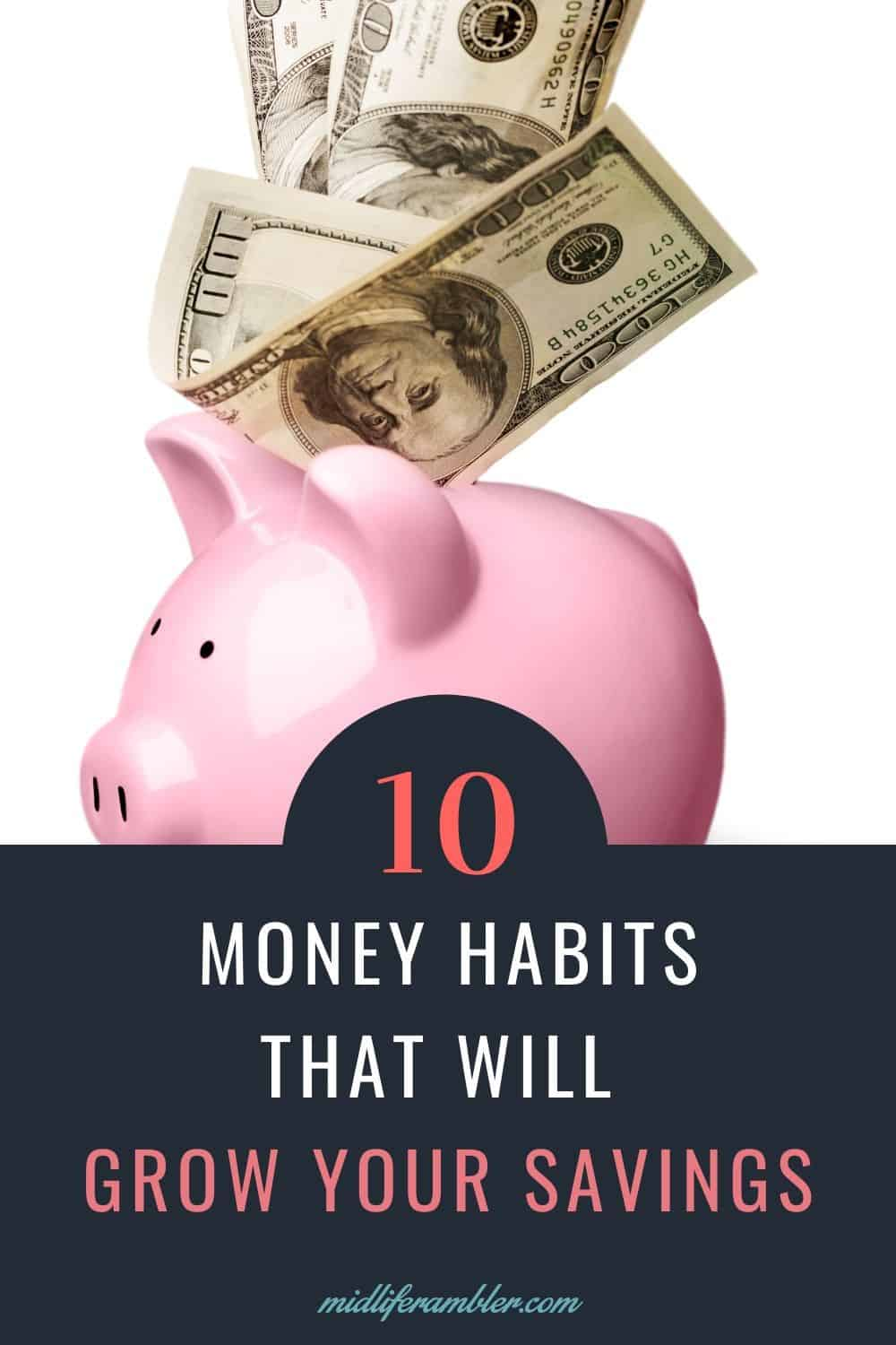 10 Money Habits You Can Adopt to Spend More Wisely and Save Money Painlessly 10