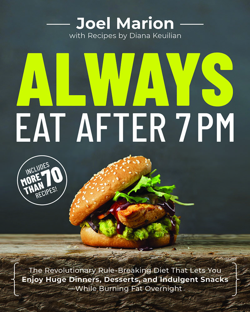 """""""Always Eat After 7 PM"""" by Joel Marion Diet Update 3"""