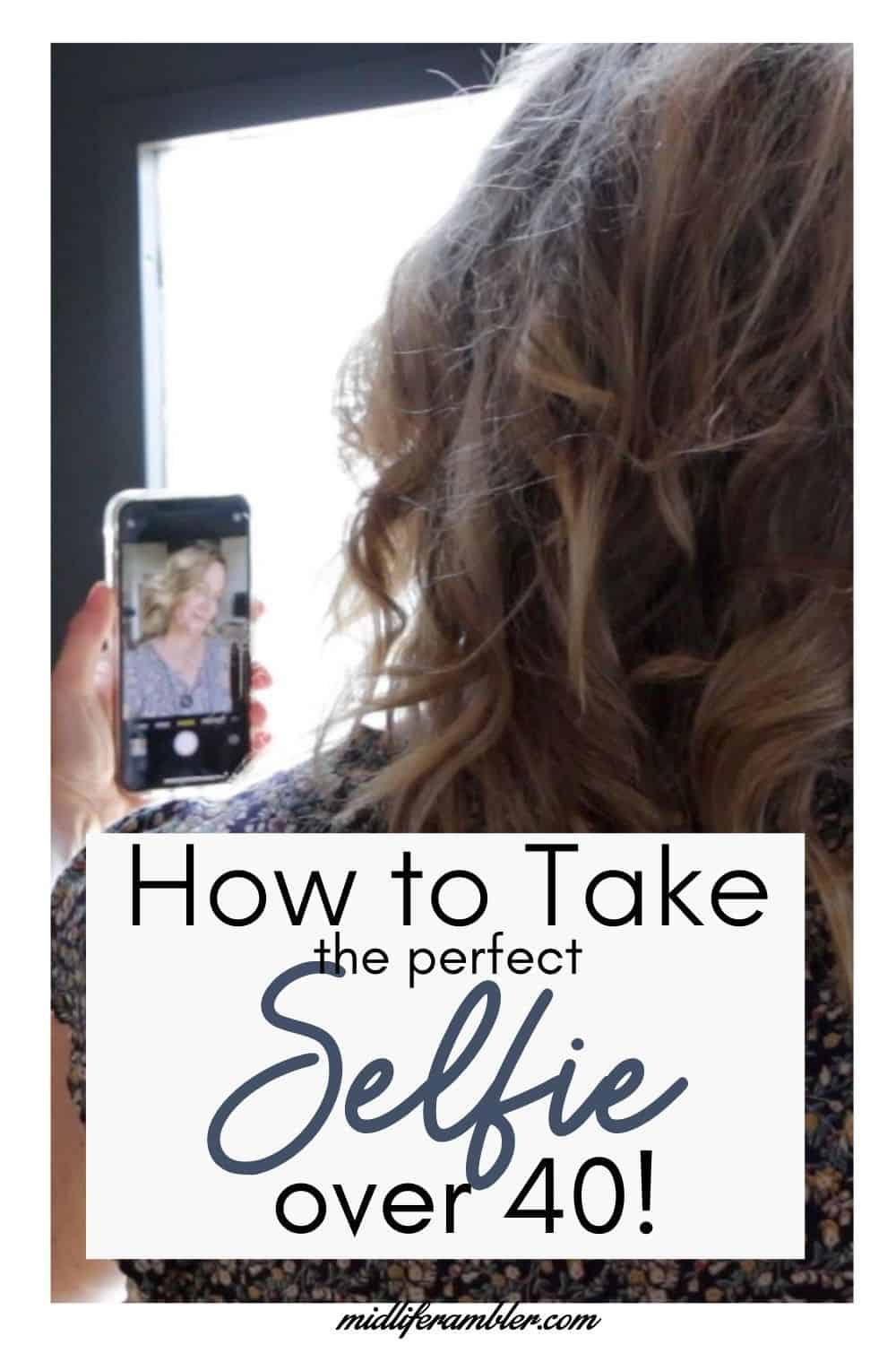 How to Take a Good Selfie Over 40 14