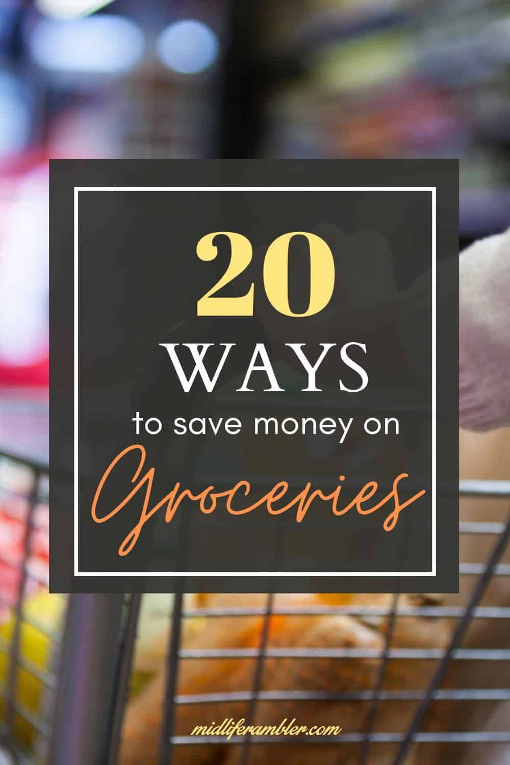 20 Easy Ways to Save Money on Groceries 11