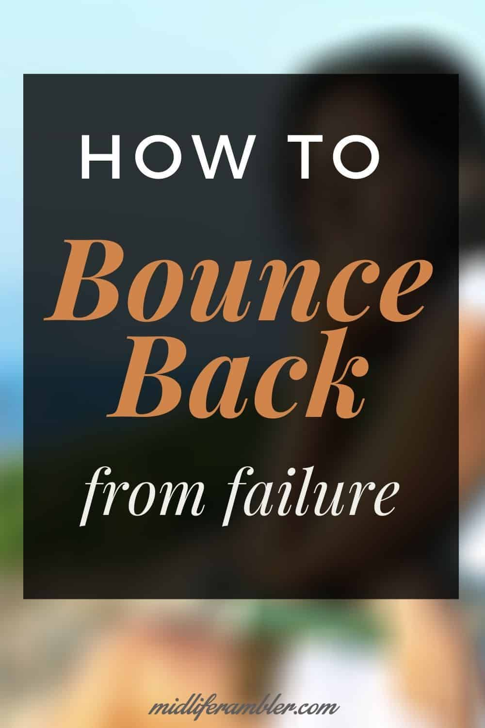 Reinventing Your Life? Here's How to Deal with Failure (and It's Going to Happen) 3
