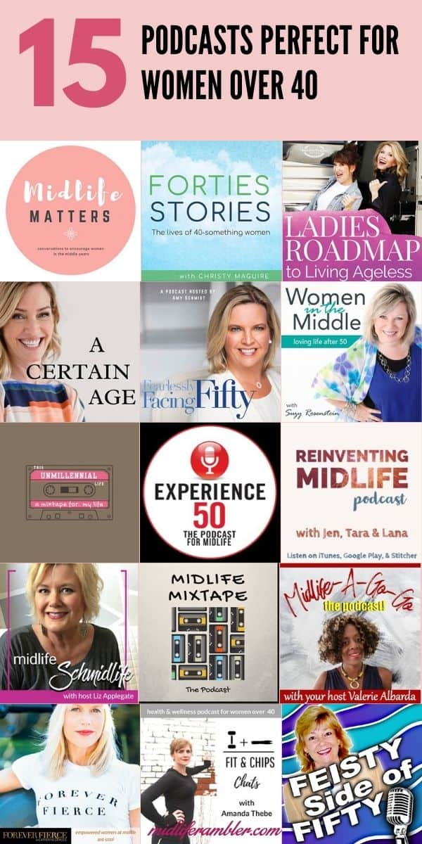 15 Podcasts That are Perfect for Women over 40 6