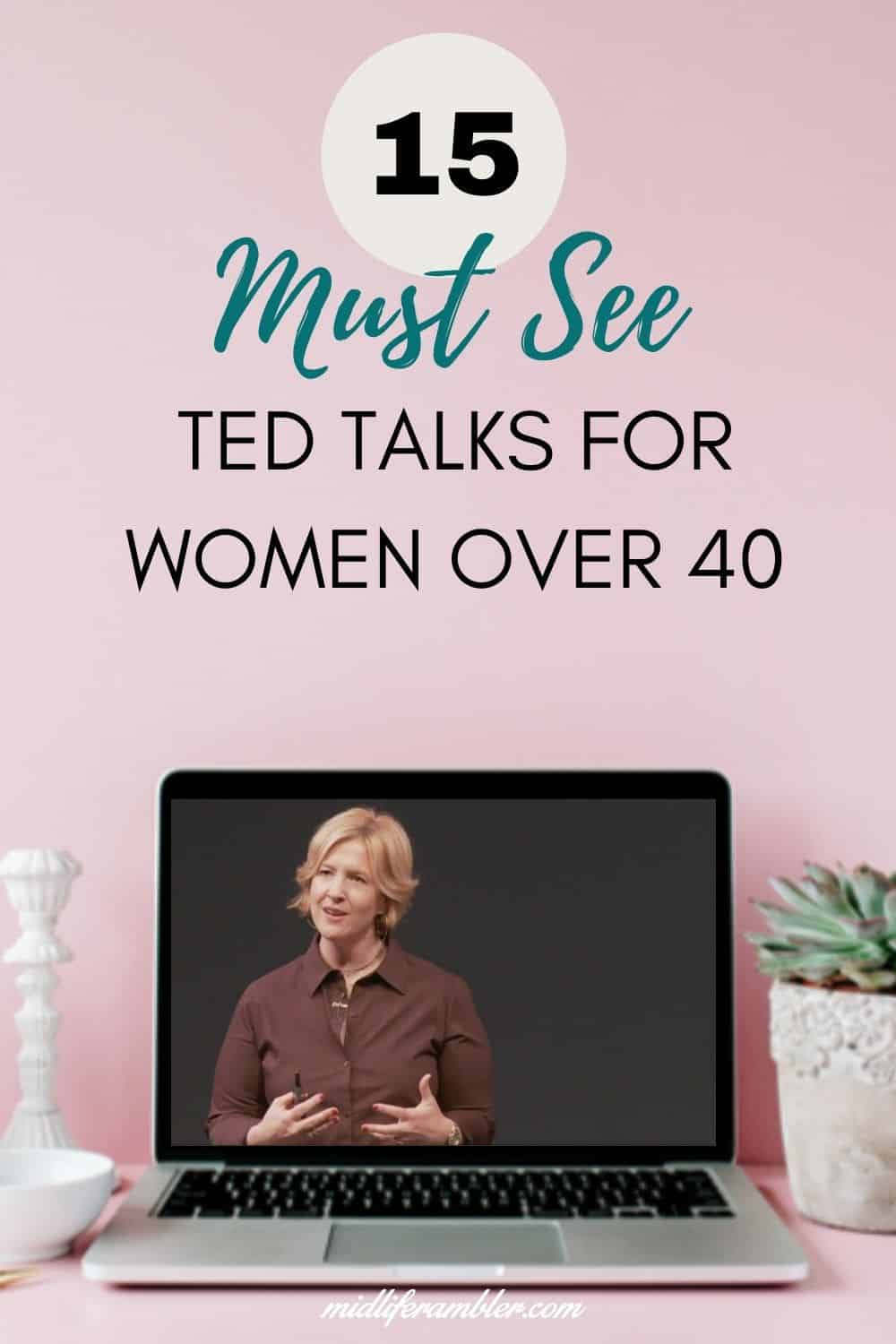 15 Ted Talks for Women Over 40 You Have to See 2