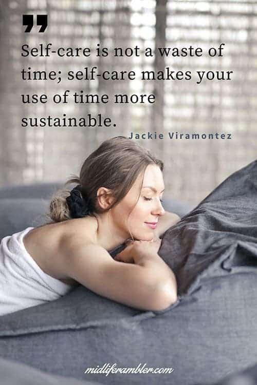 Self-care is not a waste of time; self-care makes your use of time more sustainable - Jackie Viramontez Quote