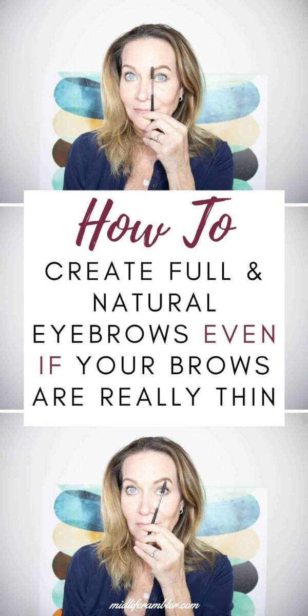 How to Create Full & Natural Eyebrows Even If Your Brows are Really Thin
