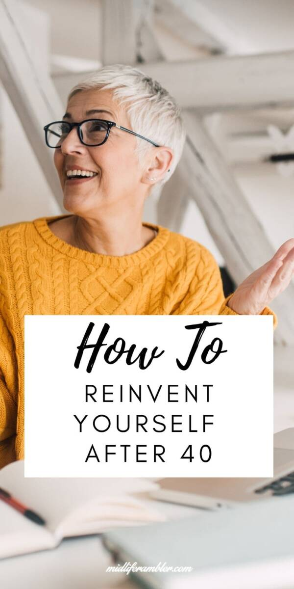 How to Reinvent Yourself After 40 Heading