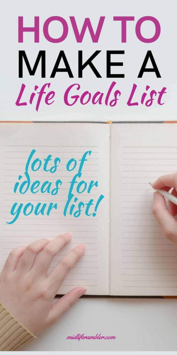 How to Make a Powerful (and a Little Magic) Life Goals List 1