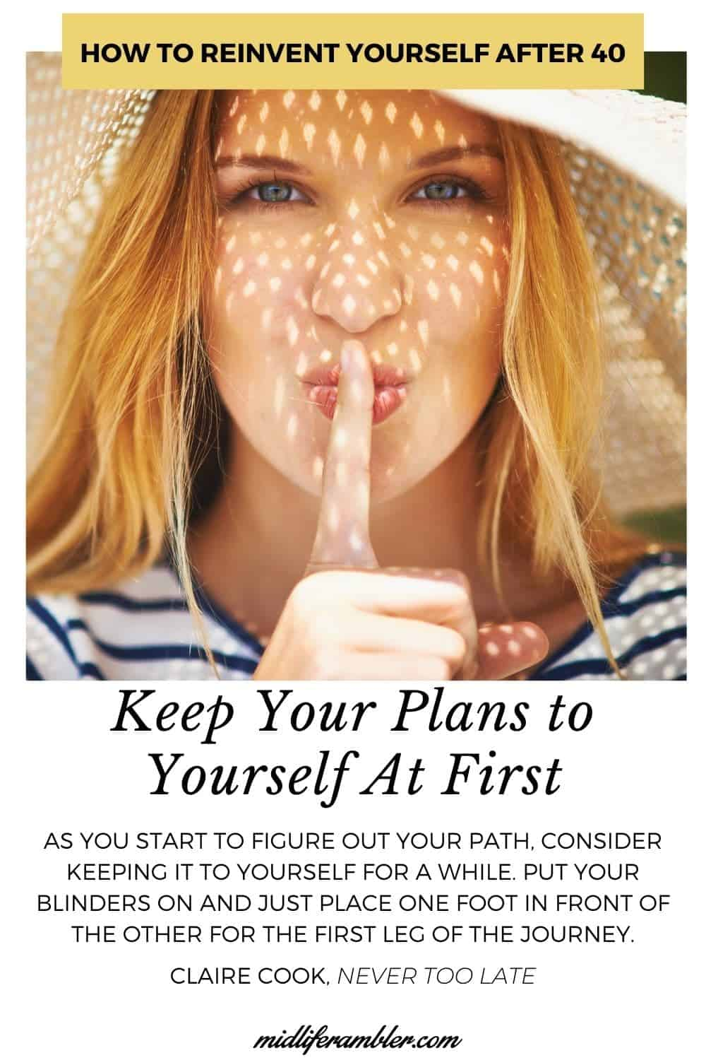 Woman signaling quiet - keep your plans to yourself when reinventing yourself